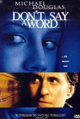 Dont Say a Word (2001)
