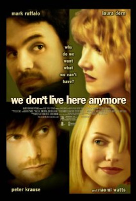We Dont Live Here Anymore (2004)