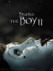Brahms - The Boy II - Brahms - The Boy II