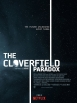 The Cloverfield Paradox - The Cloverfield Paradox